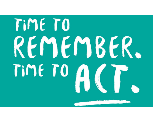 Time to remember time to act